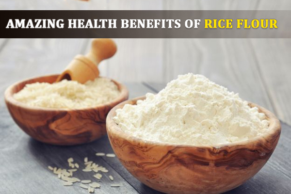Marvelous Health Powers of Rice Flour