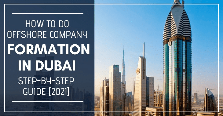 All You Need To Know About Company Formation In Dubai