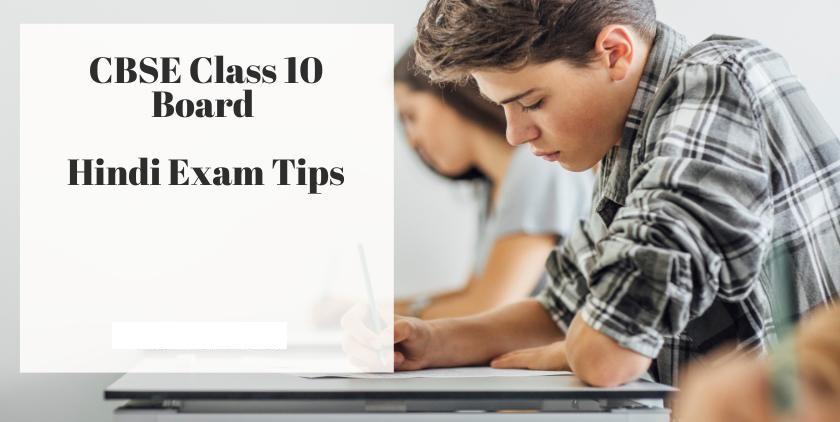 Last-Minute Tips For CBSE Class 10 Hindi Exam